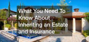 estate insurance definition